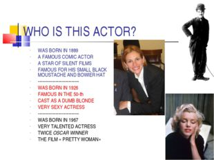 WHO IS THIS ACTOR? WAS BORN IN 1889 A FAMOUS COMIC ACTOR A STAR OF SILENT FIL