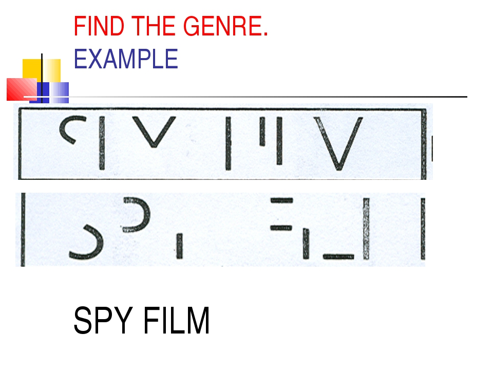 FIND THE GENRE. EXAMPLE SPY FILM