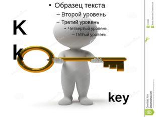 K k key