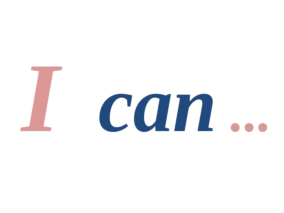 I can ...