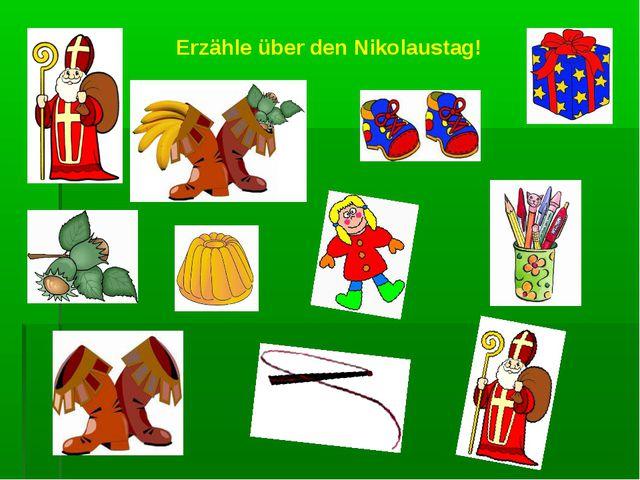 Erzähle über den Nikolaustag!