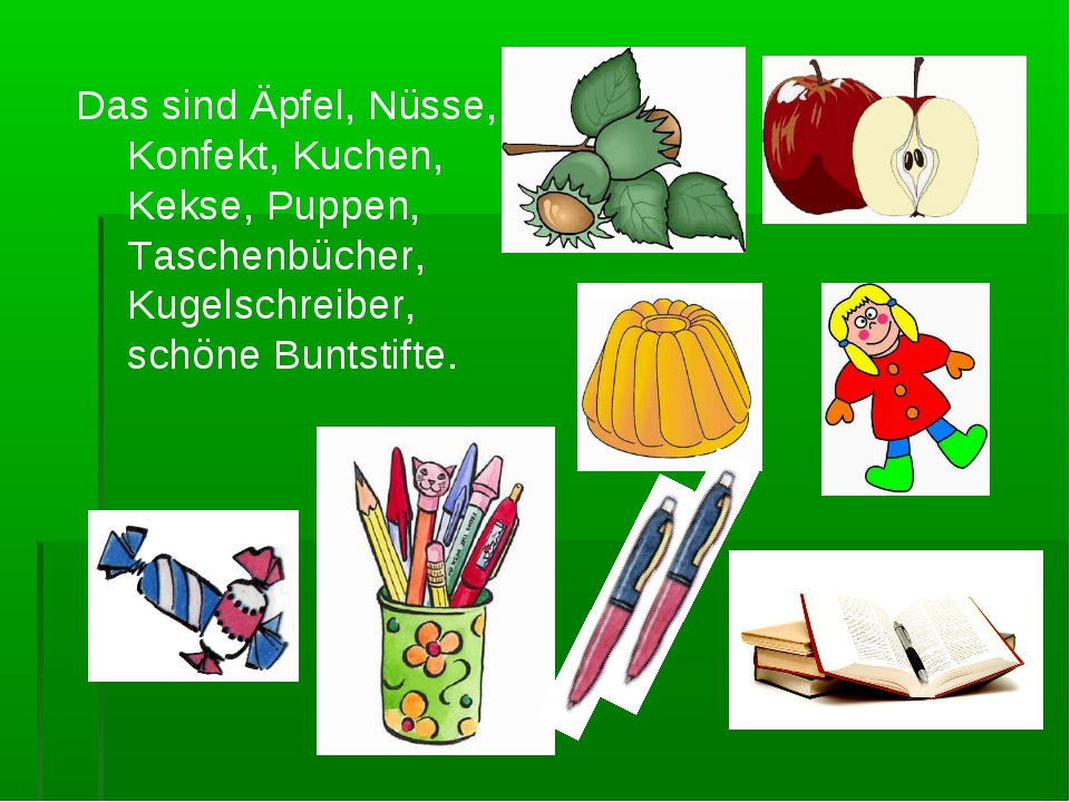 Das sind Äpfel, Nüsse, Konfekt, Kuchen, Kekse, Puppen, Taschenbücher, Kugels...