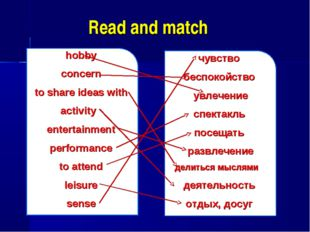 Read and match hobby concern to share ideas with activity entertainment perfo