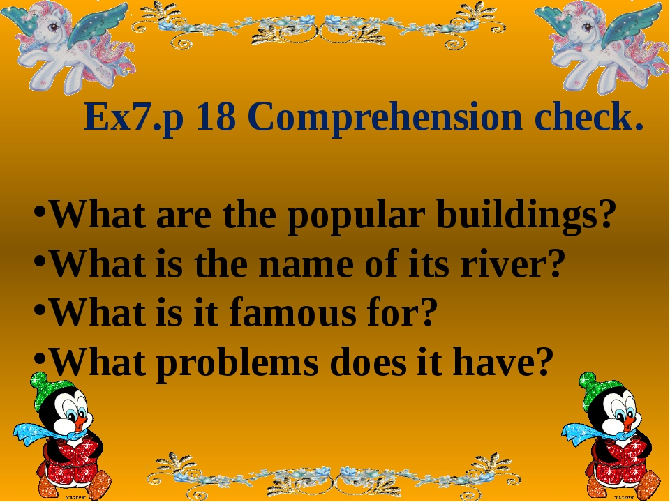 Ex7.p 18 Comprehension check. What are the popular buildings? What is the n...