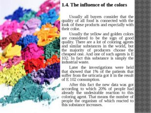 1.4. The influence of the colors Usually all buyers consider that the qualit