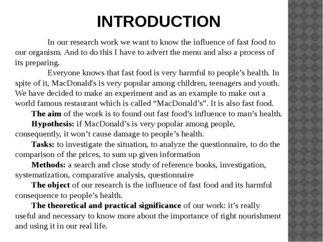 INTRODUCTION In our research work we want to know the influence of fast foo...