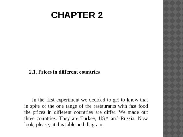 2.1. Prices in different countries In the first experiment we decided to ge...