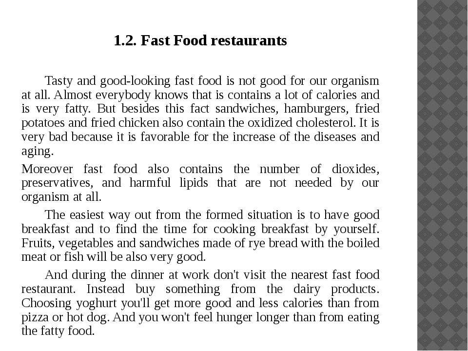 1.2. Fast Food restaurants 	Tasty and good-looking fast food is not good for...
