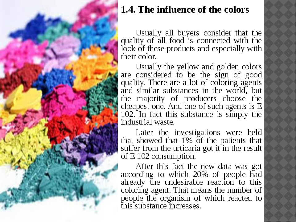 1.4. The influence of the colors 	Usually all buyers consider that the qualit...