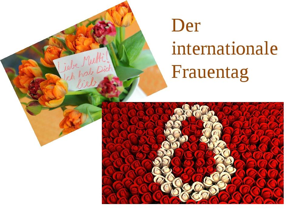 Der internationale Frauentag