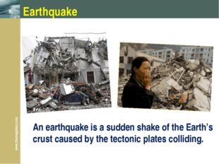 Earthquake An earthquake is a sudden shake of the Earth's crust caused by the