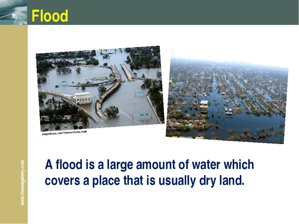 Flood A flood is a large amount of water which covers a place that is usually...