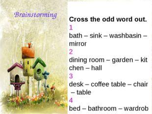 Crosstheoddwordout. 1 bath–sink–washbasin–mirror 2 diningro