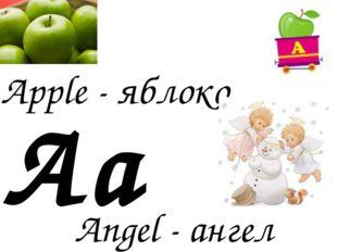 Aa Apple - яблоко Angel - ангел