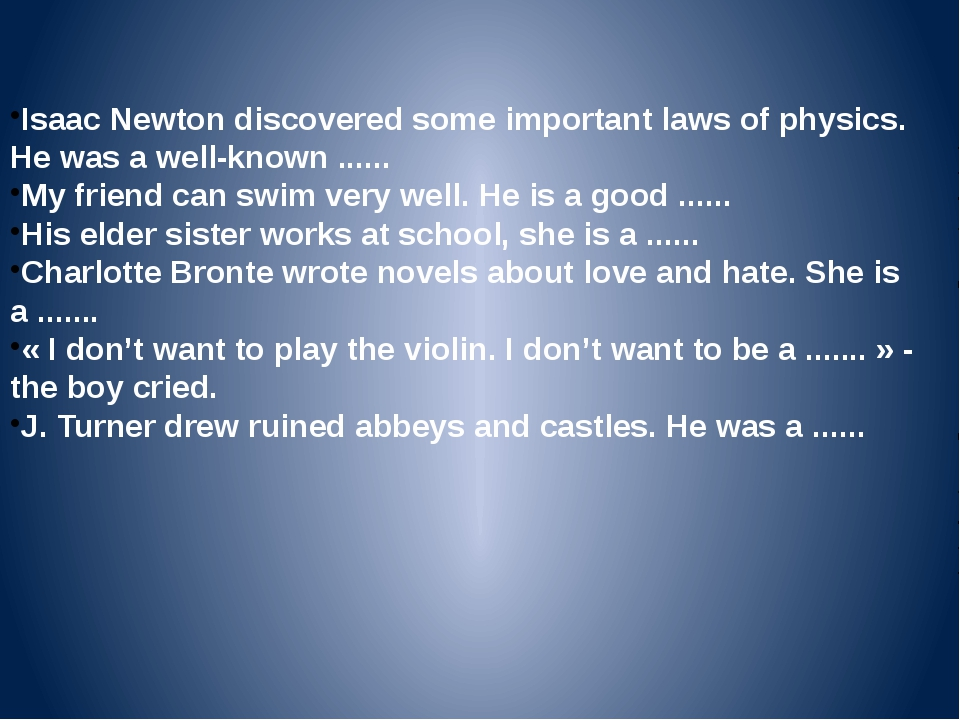 Isaac Newton discovered some important laws of physics. He was a well-known ....