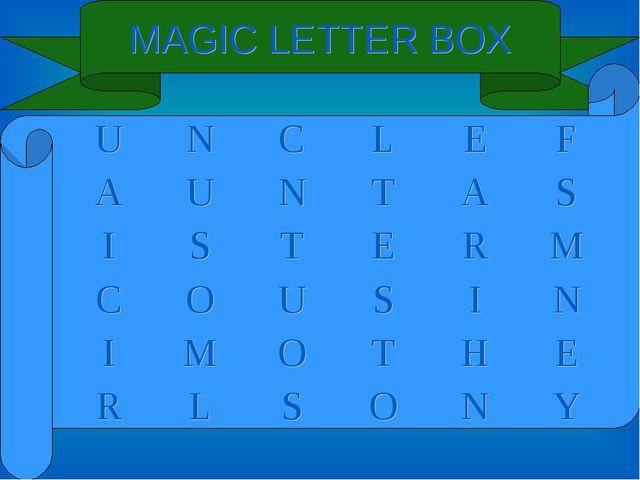 MAGIC LETTER BOX UNCLEF AUNTAS ISTERM COUSIN IMOTHE...