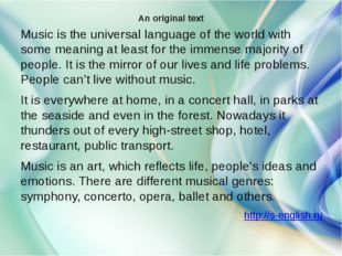 An original text Music is the universal language of the world with some meani