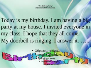 """The Birthday Party"" http://www.englishforeveryone.org Today is my birthday"