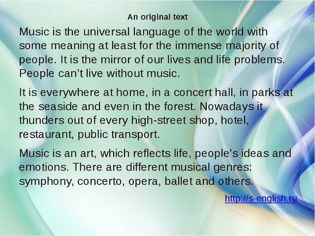 An original text Music is the universal language of the world with some meani...