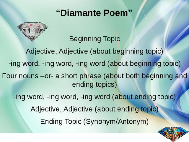 """Diamante Poem"" Beginning Topic Adjective, Adjective (about beginning topic)..."