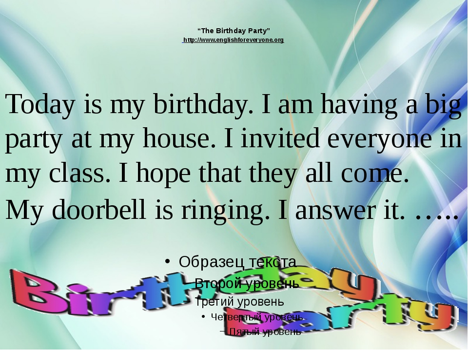 """The Birthday Party"" http://www.englishforeveryone.org Today is my birthday..."