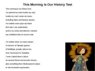 This Morning is Our History Test This morning is our history test. I've pinne