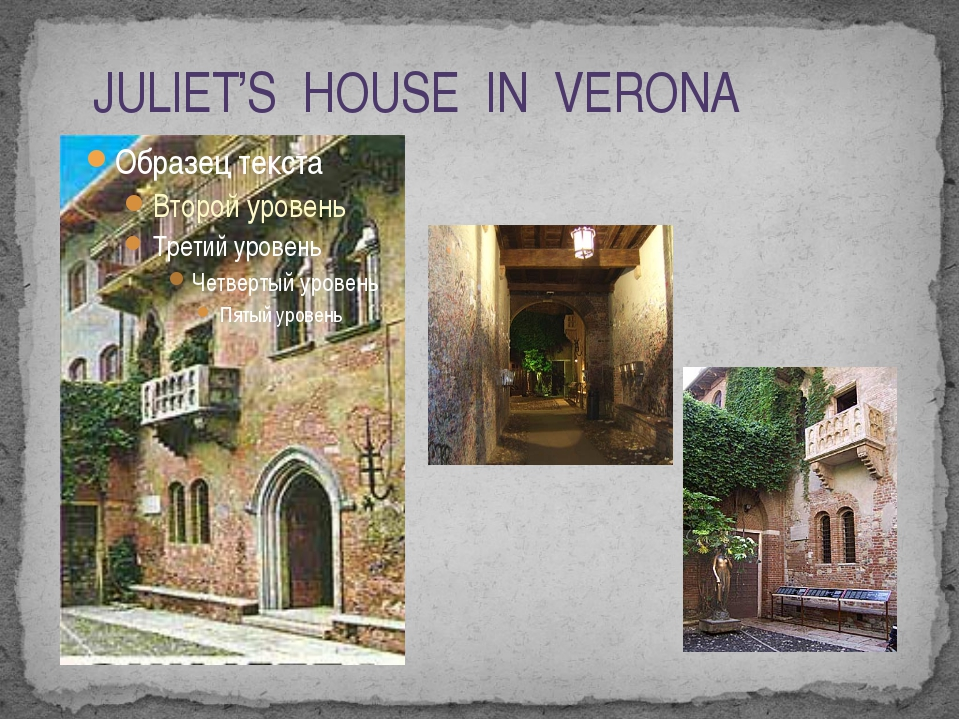 JULIET'S HOUSE IN VERONA