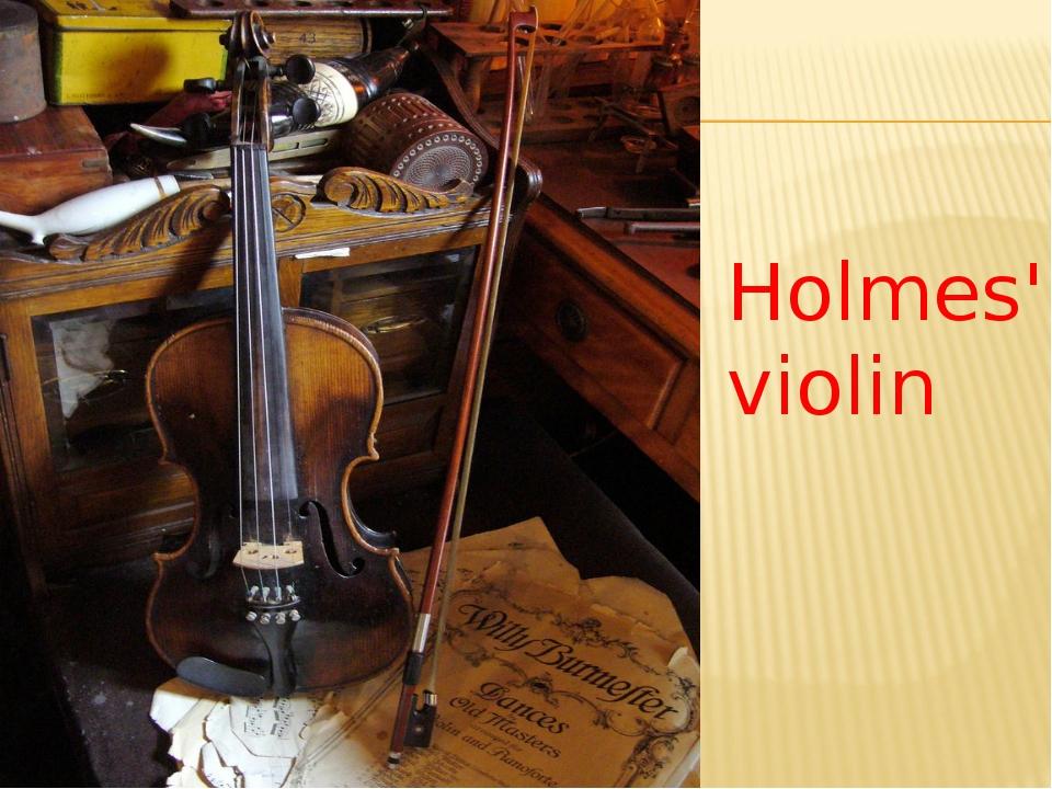 Holmes' violin