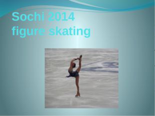 Sochi 2014 figure skating