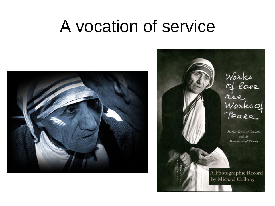 A vocation of service