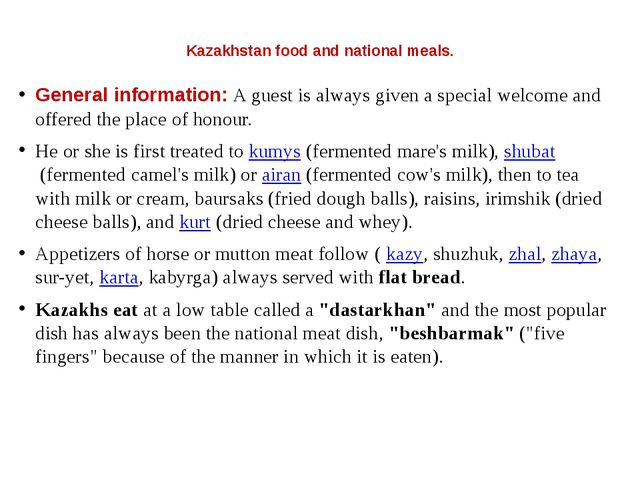 Kazakhstan food and national meals. General information: A guest is always g...