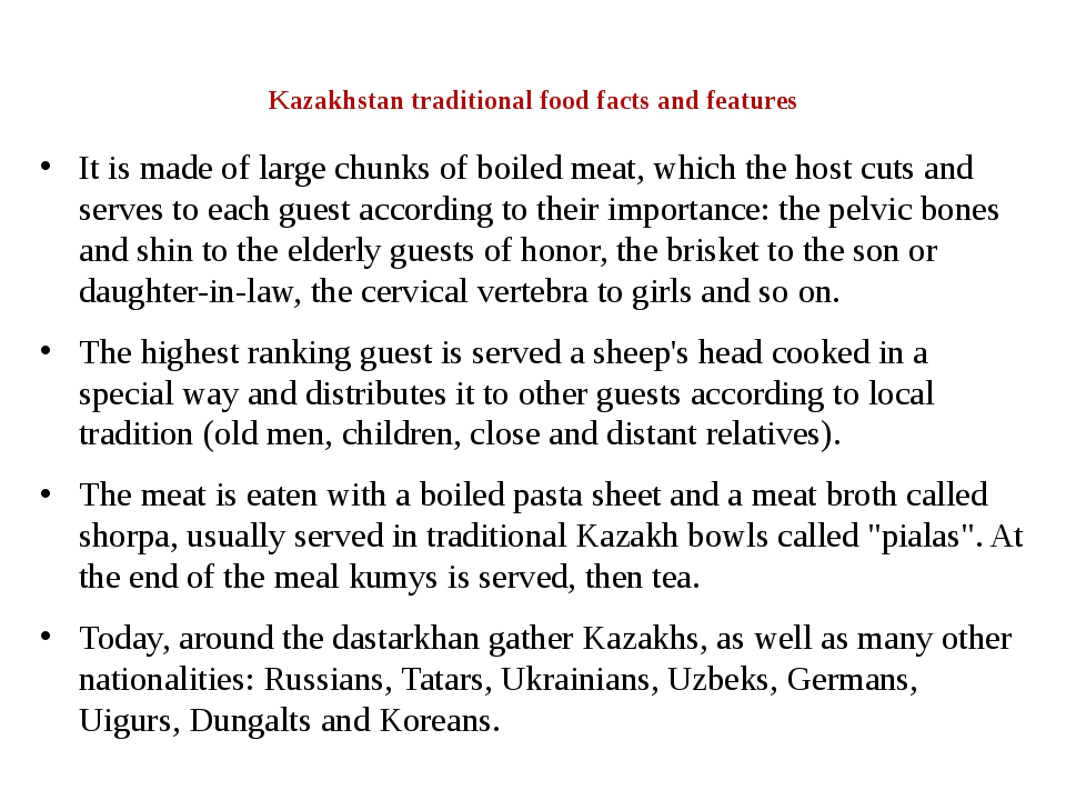 Kazakhstan traditional food facts and features It is made of large chunks of...