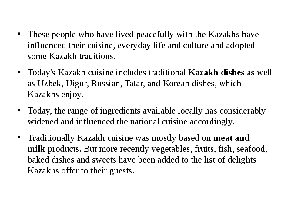 These people who have lived peacefully with the Kazakhs have influenced thei...