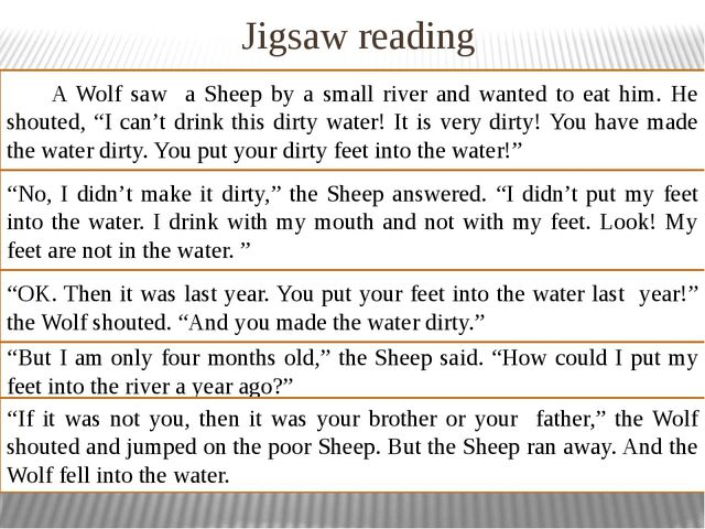 Jigsaw reading A Wolf saw a Sheep by a small river and wanted to eat him. He...