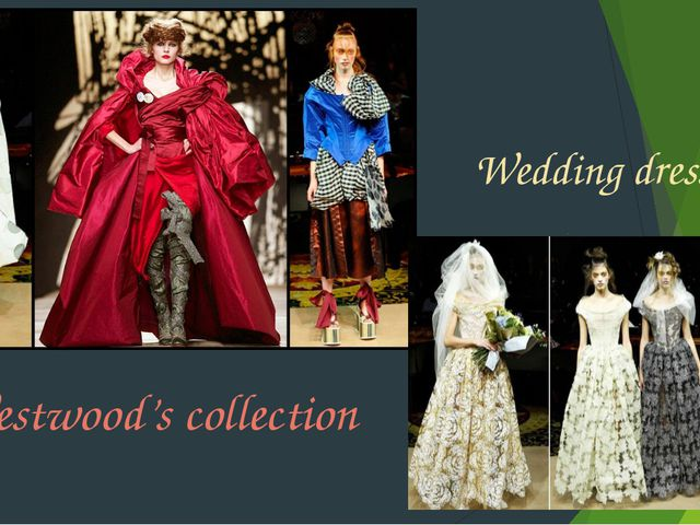Westwood's collection Wedding dresses