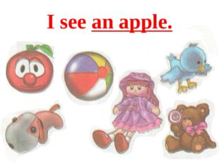 I see an apple.