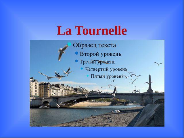 La Tournelle