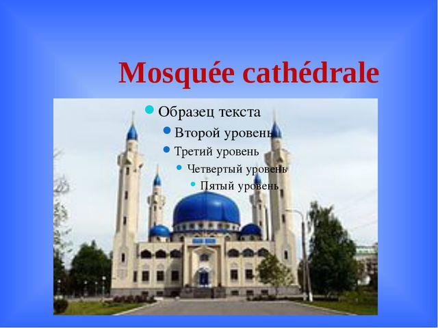 Mosquée cathédrale