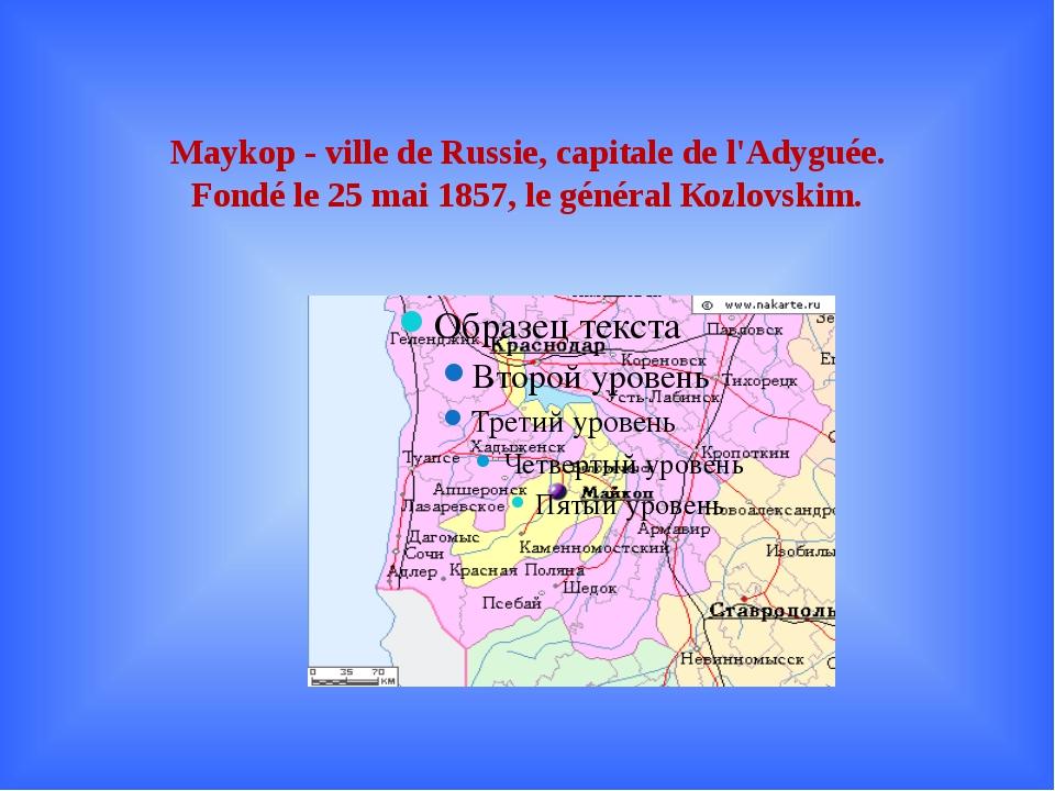 Maykop - ville de Russie, capitale de l'Adyguée. Fondé le 25 mai 1857, le gén...
