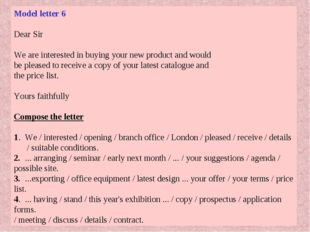 Model letter 6 Dear Sir We are interested in buying your new product and woul