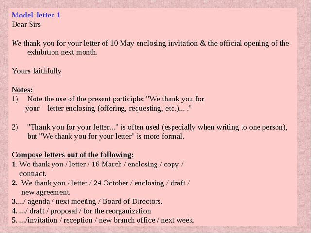 Model letter 1 Dear Sirs We thank you for your letter of 10 May enclosing inv...