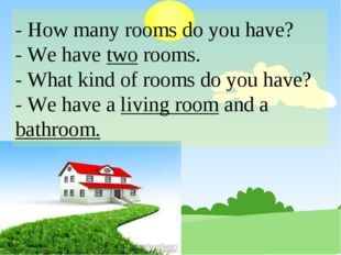 - How many rooms do you have? - We have two rooms. - What kind of rooms do yo