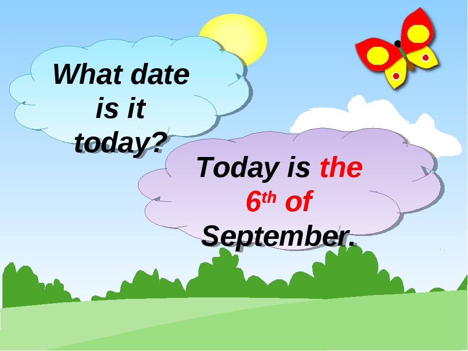What date is it today? Today is the 6th of September.
