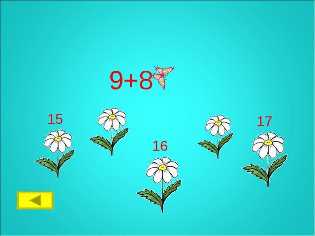 9+8 17 16 15