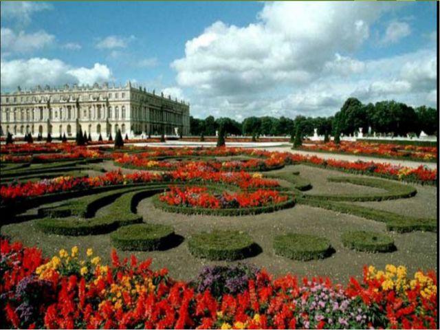 Людовик XIV обожал цветы. Он приказал окружить дворец своими любимыми цветами...