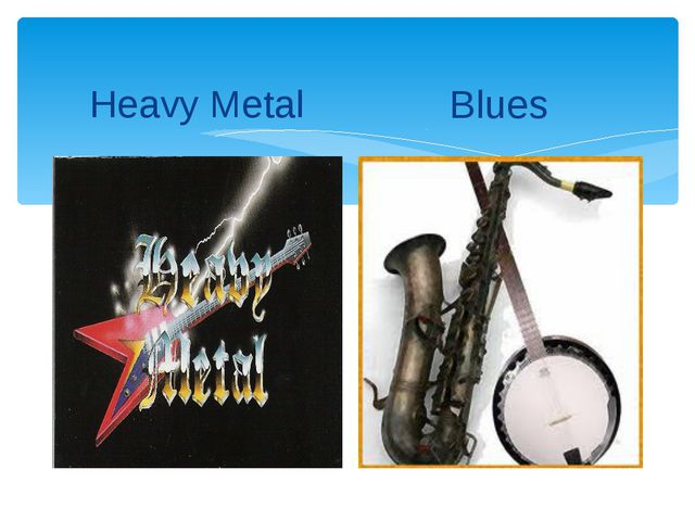 Heavy Metal Blues