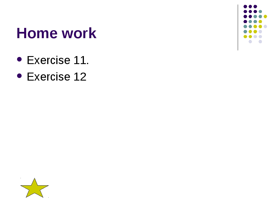Home work Exercise 11. Exercise 12