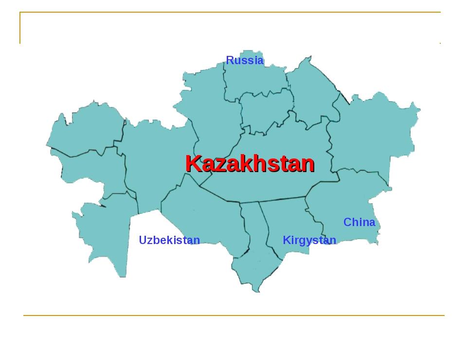 Kazakhstan Russia China Uzbekistan Kirgystan