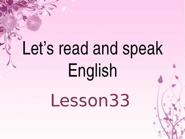 Let's read and speak English Lesson33