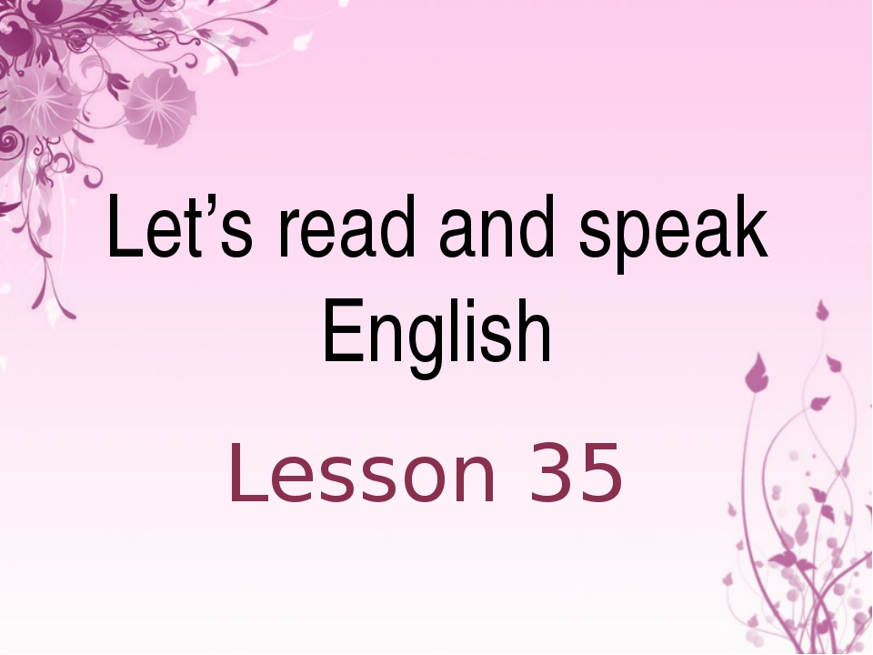 Let's read and speak English Lesson 35